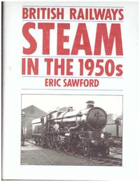 image of STEAM IN THE 1950s with STEAM IN THE 1960s. 2 Vols.