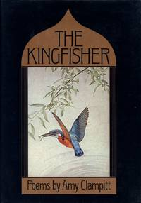The Kingfisher: Poems