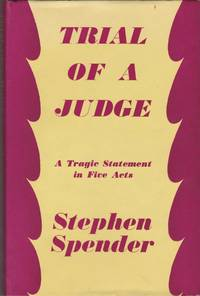 Trial of a Judge: A Tragic Statement in Five Acts