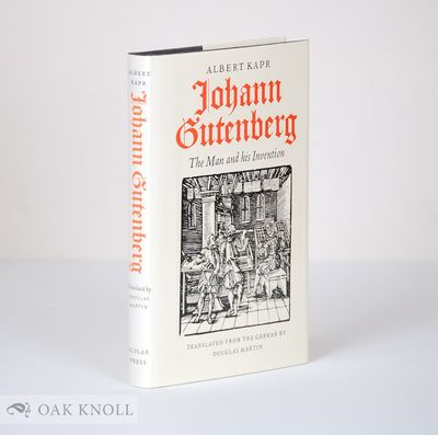 (Aldershot): Scholar Press, 1996. cloth, dust jacket. Gutenberg, John. 8vo. cloth, dust jacket. 331+...