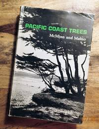 AN ILLUSTRATED MANUAL OF PACIFIC COAST TREES :  2nd Edition