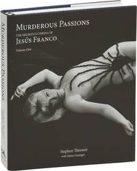 image of Murderous Passions: The Delirious Cinema of Jesus [Jess] Franco (First Edition, Limited Edition, one of 300 copies with variant jacket and various materials)