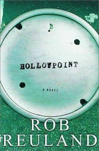 Hollowpoint: A Novel