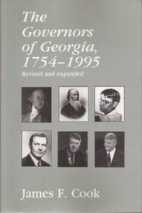 The Governors of Georgia, 1754-1995 Revised and Expanded