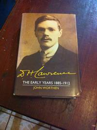 D. H. Lawrence: The Early Years 1885-1912: The Cambridge Biography of D. H. Lawrence (Volume 1) by  John Worthen - Hardcover - 1991-06-28 - from Once Upon A Time (SKU: SKU1045172)