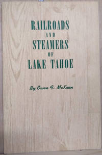 image of Railroads and Steamers of Lake Tahoe