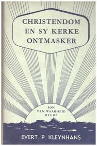 image of CHRISTENDOM EN SY KERKE  ONTMASKER