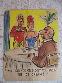 "image of ""WELL DID YOU OR DIDN'T YOU DROP THE ICE CREAM?"" - Risque, One Panel Gag, ORIGINAL CARTOON ART"