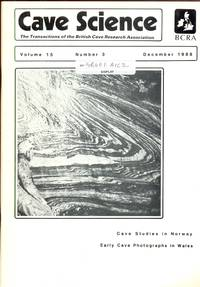 Cave Science. The Transactions of the British Cave Research Association. Volume 15, Number 3, December 1988