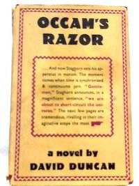 Occam's Razor by David Duncan - Hardcover - 1958 - from World of Rare Books (SKU: 1570524183MHA)