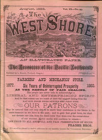 The West Shore Vol. IX, No. 93 (August, 1883) An Illustrated Paper Devoted to the Resources of the Pacific Northwest