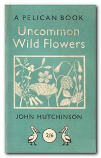Uncommon Wild Flowers