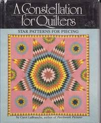 A Constellation for Quilters: Star Patterns for Piecing