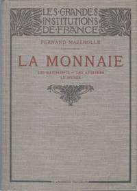 Les grandes institutions de France - La Monnaie