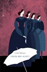 Little Women (Modern Library Classics) by Louisa May Alcott - Paperback - 2001-04-07 - from Books Express (SKU: 0375756728n)