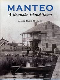 Manteo: A Roanoke Island Town