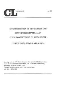 Uitgangspunten bij het gebruik van synthetische materialen voor  conservering en restauratie,...