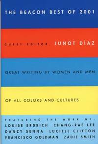The Beacon Best of 2001 : Great Writing by Women and Men of All Colors and Cultures