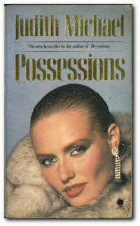 Possessions by  Judith Michael - Paperback - Reprint - 1985 - from Books in Bulgaria and Biblio.com