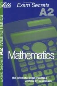 A2 Exam Secrets Maths
