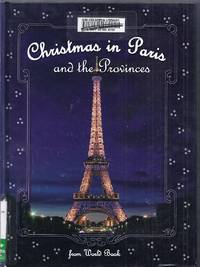 Christmas in Paris and the Provinces. Christmas Around the World From World Book