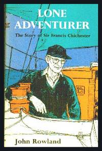 image of Lone Adventurer : The Story of Sir Francis Chichester