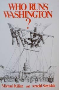 Who Runs Washington?