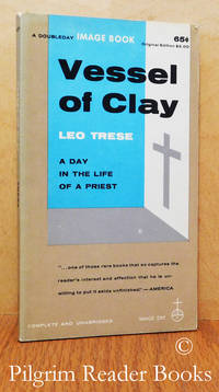 image of Vessel of Clay: A Day in the Life of a Priest.