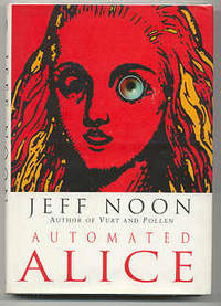 London: Doubleday, 1996. First edition, first prnt. Signed by Noon on the title page. Unread copy in...