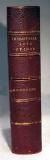 The industrial arts of India (South Kensington museum art handbooks) by George Christopher Molesworth Birdwood - Hardcover - 1880 - from SequiturBooks (SKU: 1003091121)