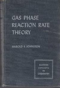 Gas Phase Reaction Rate Theory