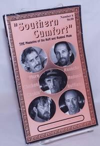 image of Southern Cumfort: the magazine of the ruff_rugged male; #8: More chicken-chokin', raunchy redneck ruffians