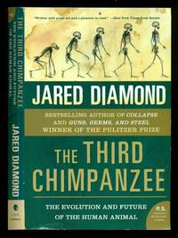 The Third Chimpanzee: The Evolution and Future of the Human Animal by  Jared Diamond - Paperback - Reprint - 2006 - from Dons Book Store and Biblio.co.uk