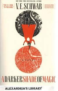 A Darker Shade of Magic: A Novel (Shades of Magic)