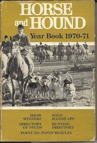 Horse and Hound Year Book 1970 - 71