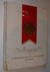 Reminiscing: St. Jospeph's School of Nursing, Victoria, B.C., Commemorative Yearbook 1900-1981