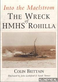 Into the maelstrom: the wreck of HMHS Rohilla
