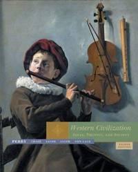 Western Civilization : Ideas, Politics and Society