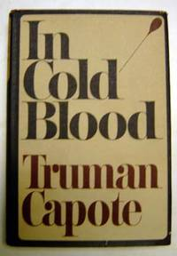 In Cold Blood by  Truman Capote - First Edition - 1966 - from citynightsbooks (SKU: 3587)