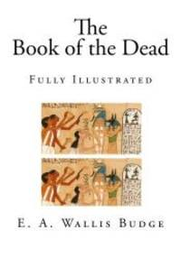image of The Book of the Dead: Fully Illustrated (The Egyptian Book of the Dead)
