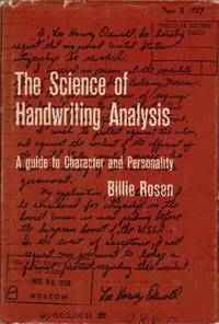 The Science of Handwriting Analysis A Guide to Character and Personality