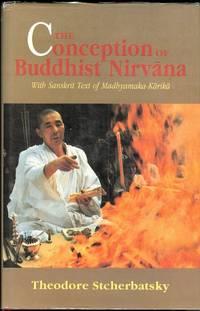 image of THE CONCEPTION OF BUDDHIST NIRVANA (WITH SANSKRIT TEXT OF MADHYAMAKA-KARIKA).