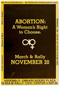 [Poster]: Abortion: A Woman's Right to Choose. March & Rally