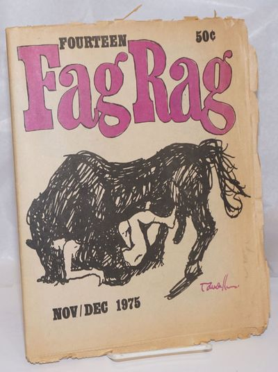 Boston: Fag Rag, 1975. Newspaper. 28p. 11x17 inches, tabloid newspaper, poetry, stories, articles, a...