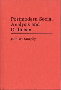 Postmodern Social Analysis and Criticism