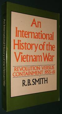 image of An International History of the Vietnam War: Revolution Versus Containment 1955-61