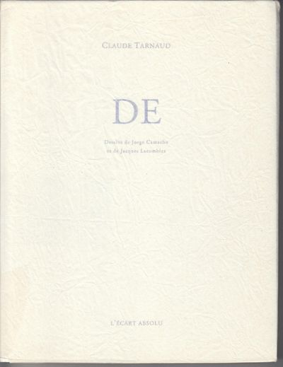 Paris: L'Ecart Absolu. 2003. First Edition; First Printing. Softcover. Wraps, one of 338 copies, thi...