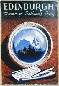 image of Edinburgh:  Mirror of Scotland's Story