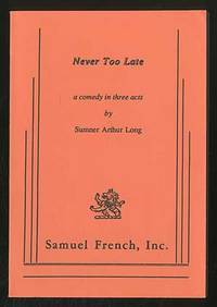 Never Too Late by  Sumner Arthur LONG - Paperback - 1992 - from Between the Covers- Rare Books, Inc. ABAA and Biblio.com