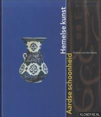 Aardse schoonheid, hemelse kunst: kunst van de Islam